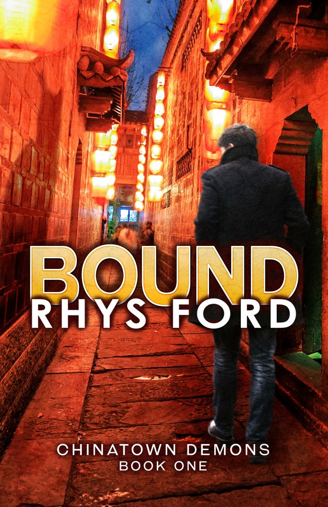 Bound, Chinatown Demons, Book One by Rhys Ford