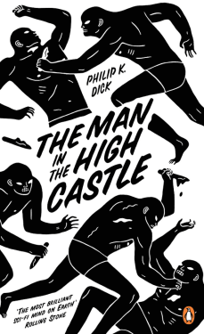 Philip K. Dick, The Man in the High Castle (Design: Cleon Peterson)