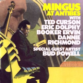 Charles Mingus, Mingus at Antibes (Atlantic, 1960)