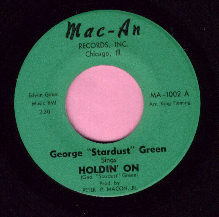 "George ' Stardust ' Green "" Holdin' On "" Mac-An Vg+"