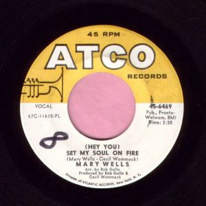 "Mary Wells "" ( Hey You ) Set My Soul On Fire "" Atco Vg+"