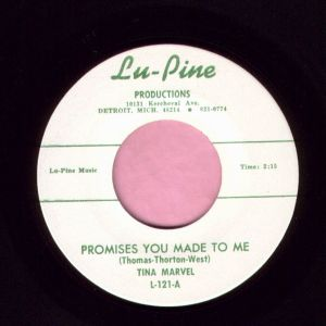 """Tina Marvel """" Promises You Made To Me """" Lu-Pine Productions Vg+"""