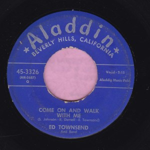 "Ed Townsend "" Come On And Walk With Me "" Aladdin Vg"