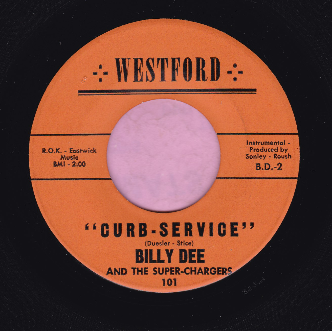 "Billy Dee and The Super-Chargers "" Curb Service "" Westford Vg+"
