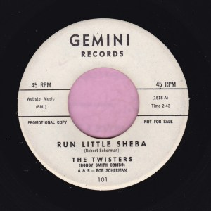 "The Twisters "" Run Little Sheba "" Gemini Records Demo Vg+"