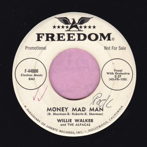 "Willie Walker And The Alpacas "" Money Mad Man "" Freedom Demo Vg+"