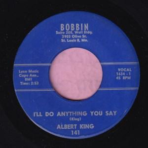 "Albert King "" I'll Do Anything You Say "" Bobbin Records Vg+"