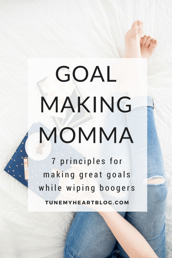 Spending many-a-day spent wiping orifices and rocking babies doesn't disqualify you from becoming a goal making momma. You can make goals and crush them!! Here's how!