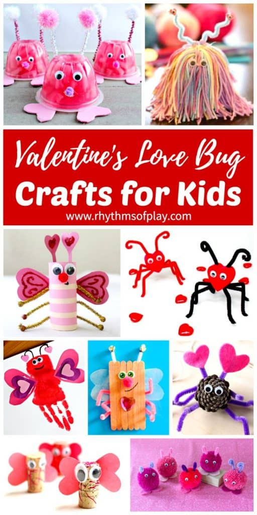Love Bug Valentine Crafts For Kids Rhythms Of Play