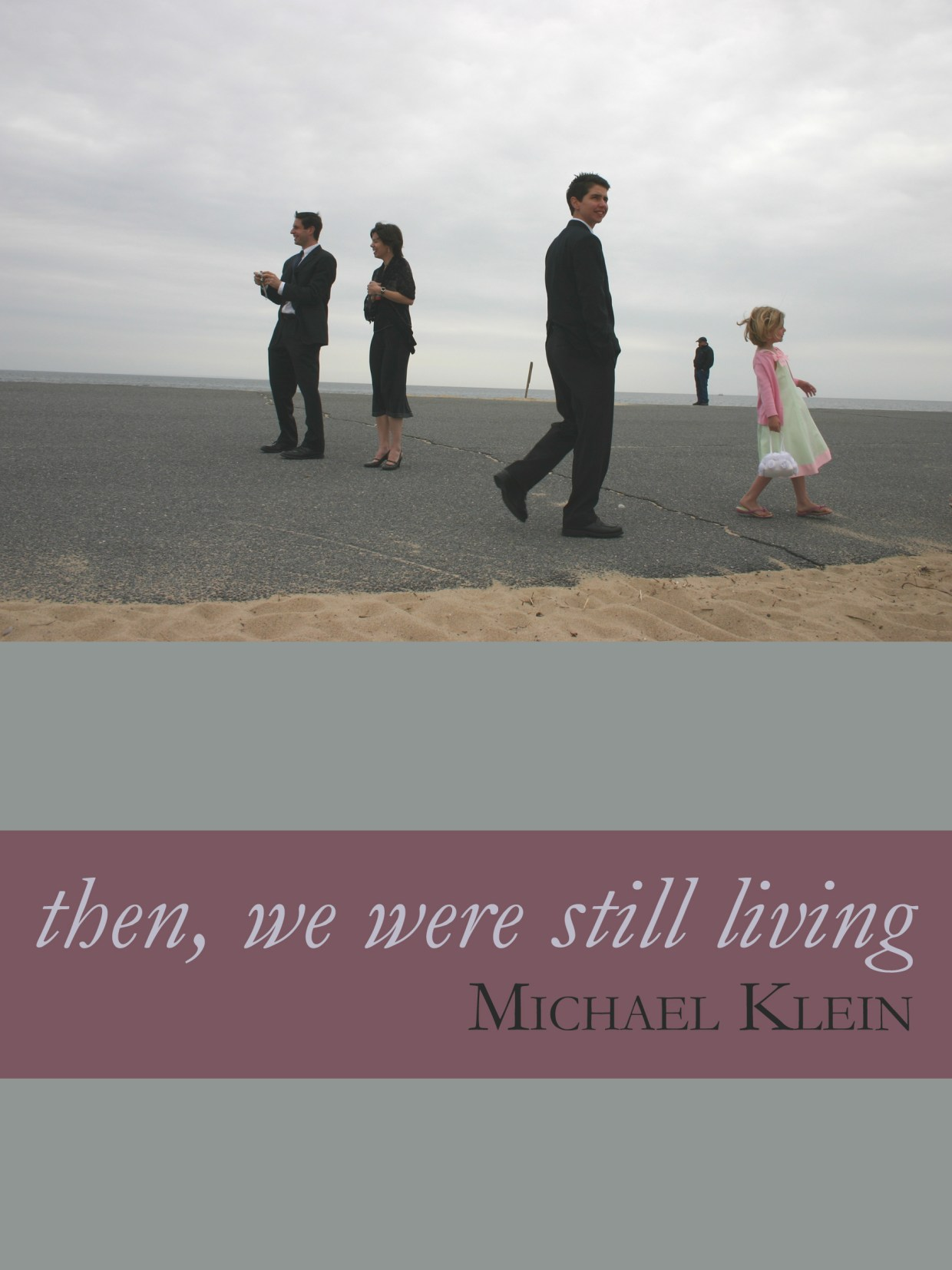 then we were still living book cover