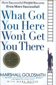 What Got You Here Won't Get You There de Marshall Goldsmith