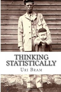 Thinking Statistically de Uri Bram