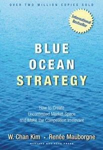 Blue Ocean Strategy de W. Chan Kim and Renée Mauborgne