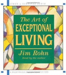 The Art of Exceptional Living de Jim Rohn