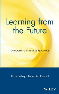 Learning from the Future de Liam Fahey & Robert Randall