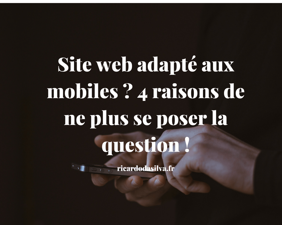 "Image de l'article ""Site web adapté aux mobiles ? 4 raisons de ne plus se poser la question !"""