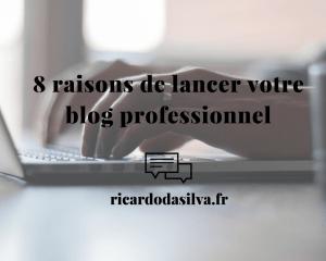 Créer un blog professionnel, pour quoi faire ?
