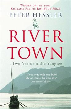 River Town - Peter Hessler