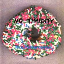 No Timidity