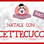 Natale con RicetteCuCo.it 2016: Seconda Edizione, Secondo Ricettario!
