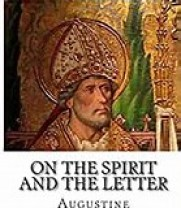 Augustine's treatise on spirit and letter with which this author disagrees