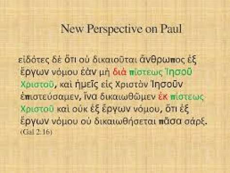 What Paul actually wrote in GAL2:16 FAITHFULNESS OF CHRIST [διὰ πίστεως Ἰησοῦ Χριστοῦ]