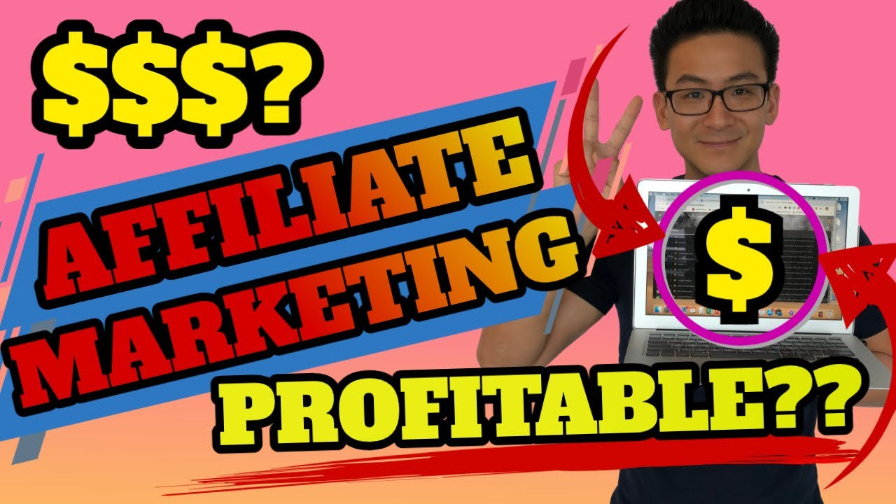Is Affiliate Marketing Profitable Even Today? (Why It's Still #1)…