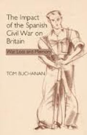 Tom Buchanan, The Impact of the Spanish Civil War