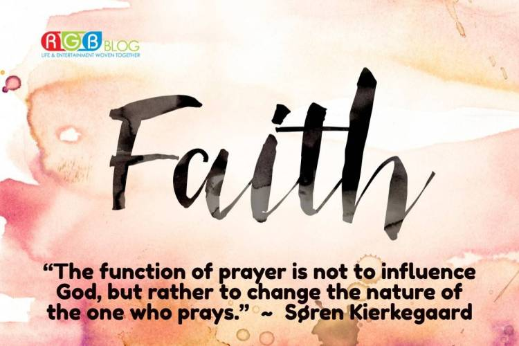 """""""The function of prayer is not to influence God, but rather to change the nature of the one who prays."""" ~ Søren Kierkegaard"""