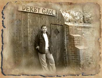 Richard at gate of derby gaol