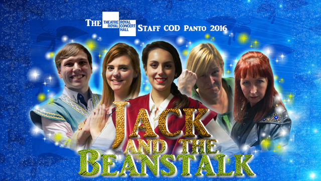 Poster for The TRCH Staff COD Panto 2016: Jack and the Beanstalk