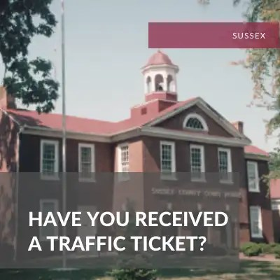 Sussex County Traffic Attorney