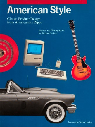 American Style: Classic Product Design from Airstream to Zippo (cover)