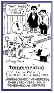 Temerarious mutt