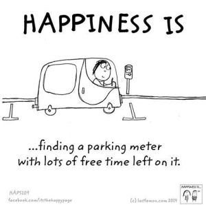 happiness is finding a parking meter with time on it
