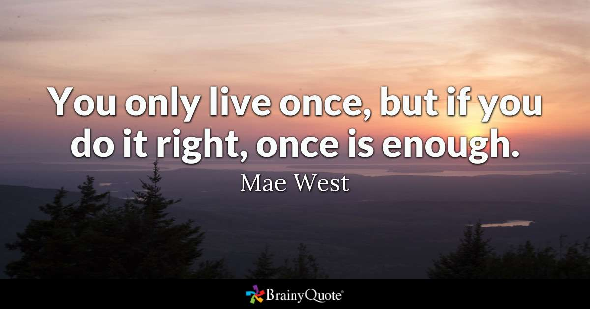 once is enough, mae west