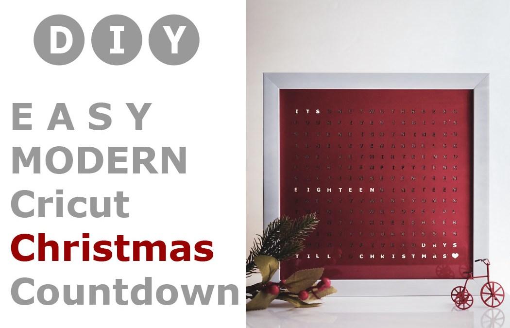 DIY Cricut Modern Christmas Countdown Wall / Desk Decor