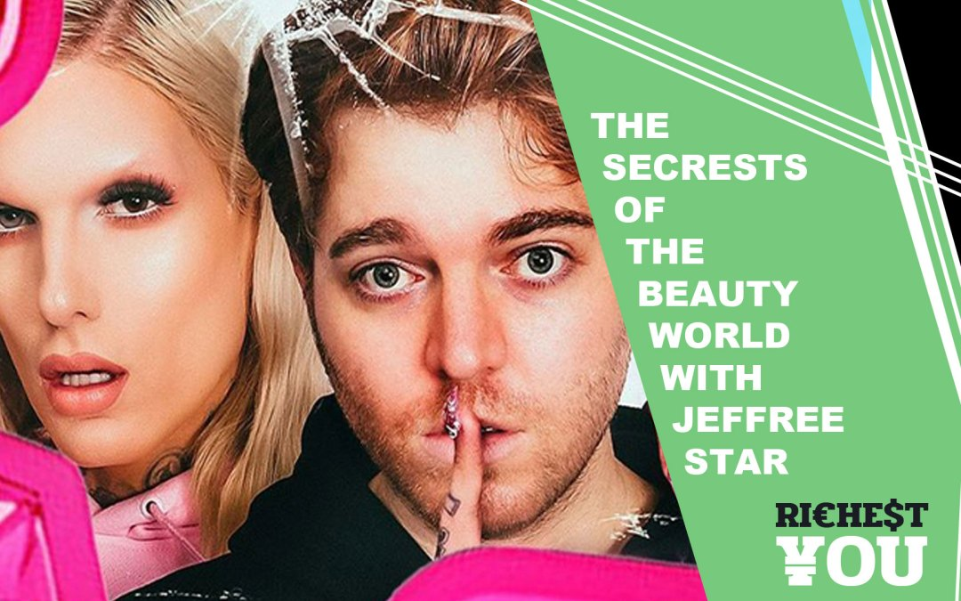 Business Secrets in Shane Dawson's series The Secrets of the Beauty World & The Dangerous World of Jeffree Star Episodes 2 and 3