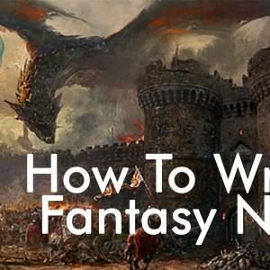 how to write a fantasy novel
