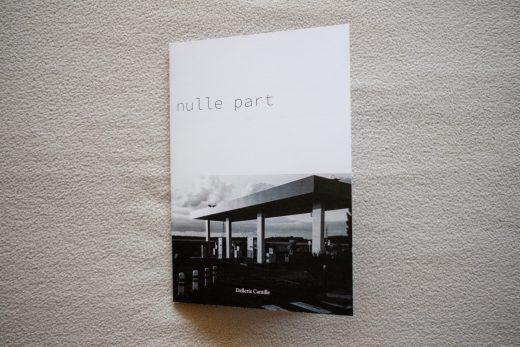 """Zine """"Nulle Part"""" de Camille Dellerie"""