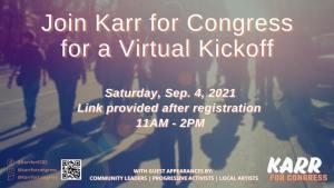 Karr for Congress Campaign Kick-Off (Virtual) @ Virtual Meeting