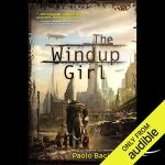 The Windup Girl audiobook cover
