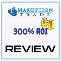 MaxOption Trade Review: 300% ROI Trading Platform?