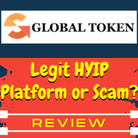 GlobalTokenFX Review – Scam HYIP Investment Or Paying 100% ROI?