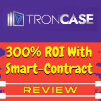 TronCase Review: 300% ROI Smart-Contract MLM Or Huge Scam?