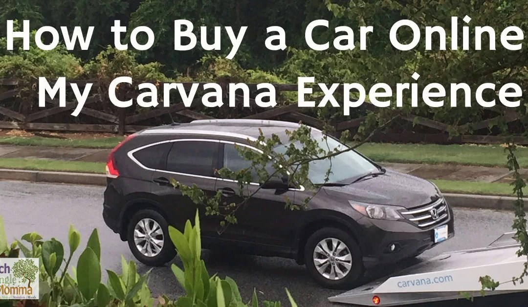 How to Buy a Car Online - My Carvana.com Experience - Rich Single Momma