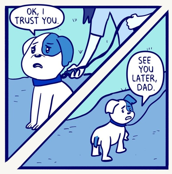 Cartoon - OK, I TRUST YOU. SEE YOU LATER, DAD.
