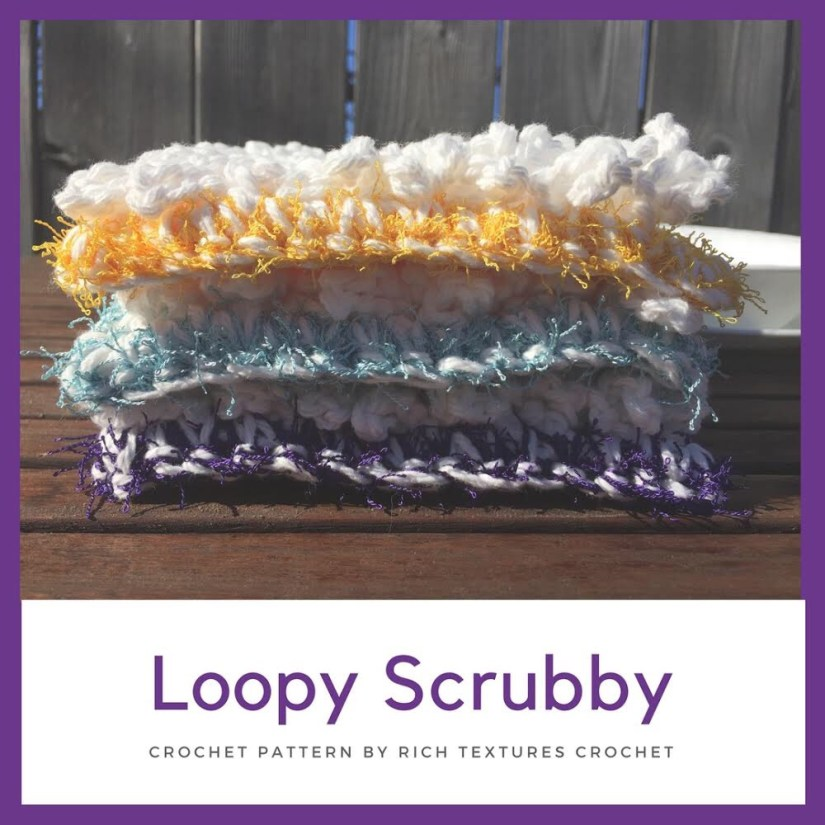 Spring Cleaning Day Two The Loopy Scrubby A Free Crochet Pattern