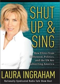 laura ingraham on the cover of her book shut up and sing