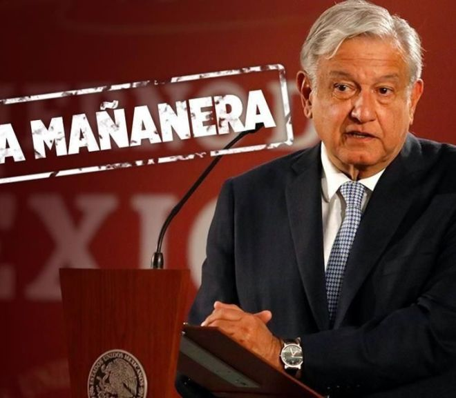 "president andres manuel lopez obrador and a graphic that a reads ""la mañanera"""